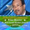 Xaflad lagu taageerayo Ra'isal wasaaraha Somalia Dr. Cabdi Faarax Shirdoon oo October 27 ka dhaceysa magaalada Odense ee Dalka Denmark.